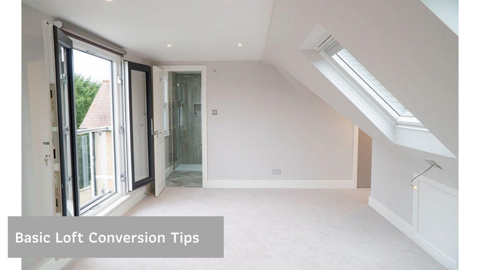 Basic Loft Conversion Tips
